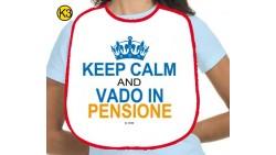 BAVAGLIA - idea gaget scherzo - KEEP CALM and VADO in PENSIONE