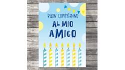 Biglietto d'auguri specifico di Compleanno al mio AMICO  - idea regalo