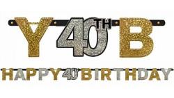 Festone Ghirlanda 40 anni  sagoma lettere prismatico Happy Birthday 2,13 mt