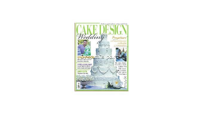 RIVISTA CAKE DESIGN DOLCI EVENTI WEDDING  N. 1 MAGGIO